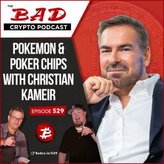 Pokemon & Poker Chips with Christian Kameir