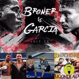 Broner V Garcia Pre Fight review