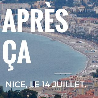 Après ça - Attentat de Nice 2016 - episode 2