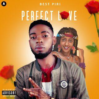 Best_Piri-Perfect_Love