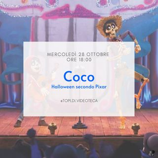 25 Coco - Halloween secondo Pixar