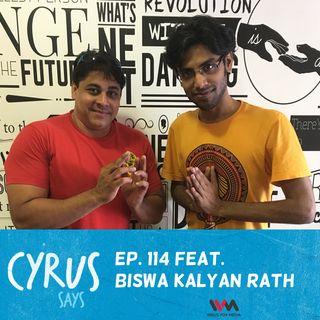 Ep. 114 feat. Comedian Biswa Kalyan Rath