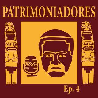 Patrimoniadores Ep. 4 - Un administrador que cuida un patrimonio mundial