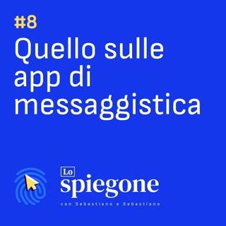 08. Quello sulle app di messaggistica