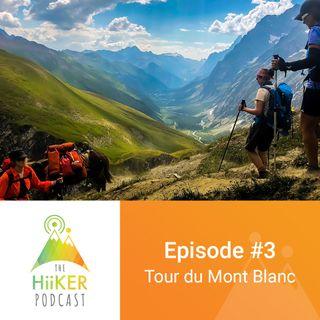 Episode #3: Tour du Mont Blanc
