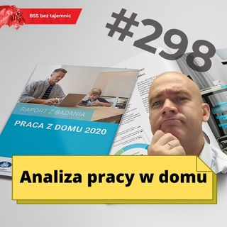 #298 Analiza pracy z domu