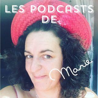 Essai micro et mode d'expression Les podcast de Marie #14