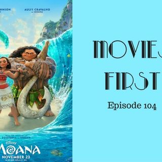 Moana - Movies First with Alex First & Chris Coleman Episode 104