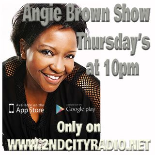 The Angie Brown Radio Show (3) on 2ndcityradio.net