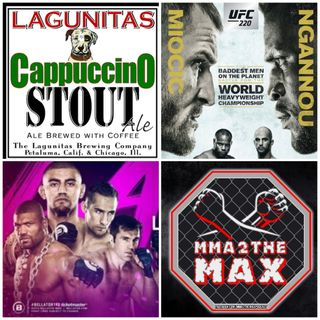 MMA 2 the MAX #27: UFC 220/Bellator 192 Previews