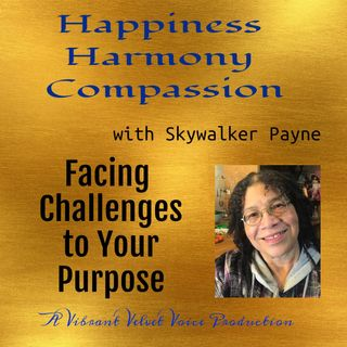 Facing Challenges to Your Purpose