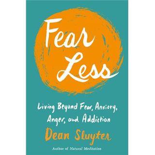 Fear Less with Dean Sluyter