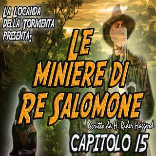 Le miniere di Re Salomone - Capitolo 15