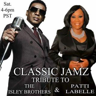 Classic Jamz  *Isley Bros & Patti LaBelle Tribute* 5-27-17