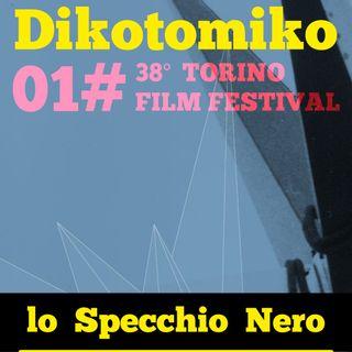 Speciale Lo Specchio Nero per Torino Film Festival TFF20 E01 - 22/11/2020