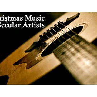 Christmas Music by Secular Artists