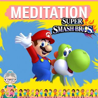 Super Smash Bros Meditation for Kids