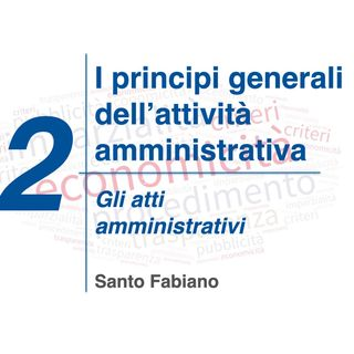 02 - Gli atti amministrativi