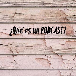 ¿Que es un Podcast?