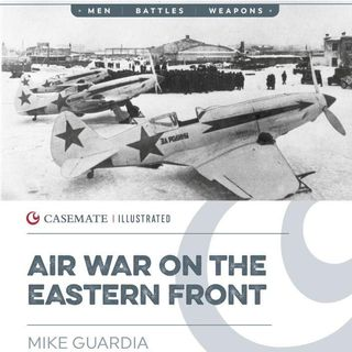 Air War on the Eastern front - Mike Guardia on Big Blend Radio