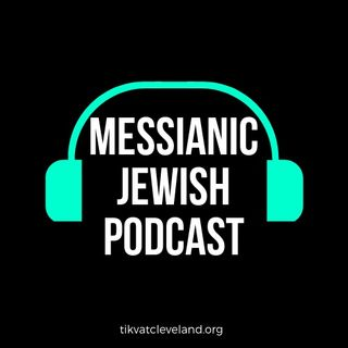 The Messianic Jewish Podcast