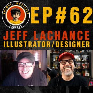 EP:62 Illustrator, designer and drummer Jeff LaChance