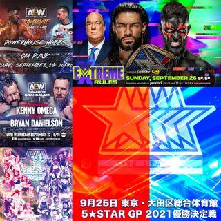 #AEW Grand Slam #WWE Extreme Rules & 5 STAR GP 2021 Finals Mega Show