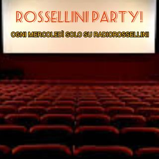Rossellini party 19/02/2020
