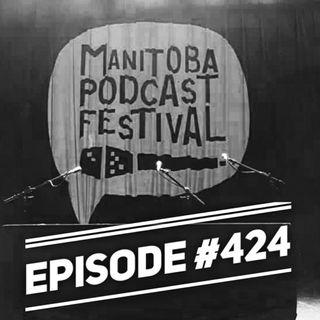 WR424: Manitoba Podcast Festival
