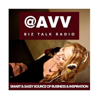 @AVV Biz Talk Radio - Smart Sassy & ALL Biz with CoHost Lisa Grace Byrne