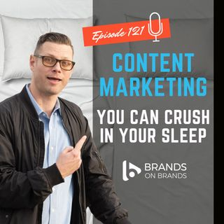 What Is Content Marketing Strategy? | Ep. 121