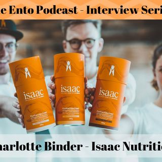 Entoview Series - Charlotte Binder from Isaac Nutrition