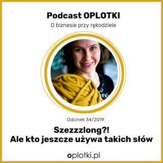 34/2019 Szzezlong - ale kto jeszcze używa takich słów