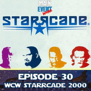 Episode 30: WCW Starrcade 2000