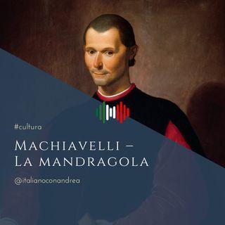 278. CULTURA: Machiavelli – La Mandragola