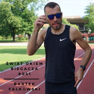 Jak poprawiłem życiówkę w maratonie o 7 minut? - Bartek Falkowski ŚOB #041