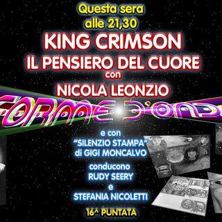 "Forme d'Onda - Nicola Leonzio ""King Crimson"" - Gigi Moncalvo ""Coronavirus"" - 16^ puntata (27/02/2020)"