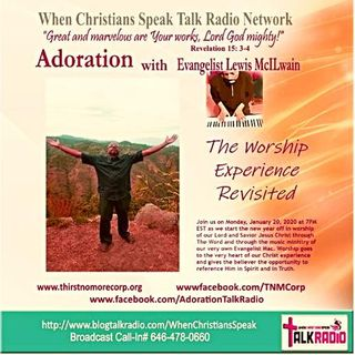 """Adoration featuring Evangelist Mac """"The Worship Experience Revisited"""""""