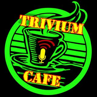 TRIVIUM CAFE EP. 98: Order Followers Pt. 2 Series 2