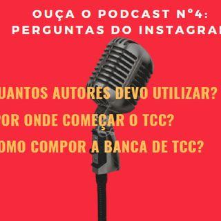 Podcast #4 - Perguntas Do Instagram