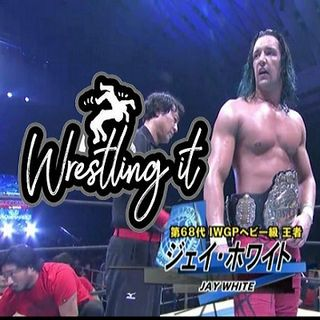 Wrestling It 05 - NJPW New Beginning Tour