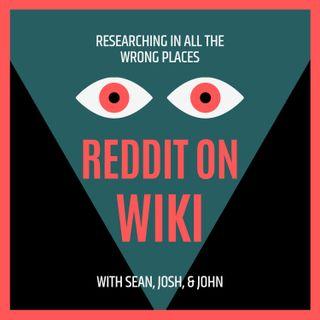 Reddit on Wiki: The Trailer