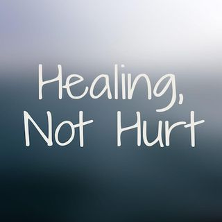 Healing Not Hurt: Bringing The Sacred Word Into Your World