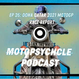 Doha Race Report 2021 I Episode 26