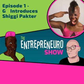 Episode 1 - Co-Host G Sabini-Roberts introduces Co-Host Shiggi Pakter