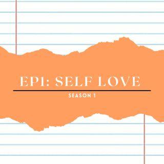 EP1: Self Love