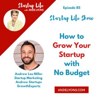 How to Grow Your Startup with No Budget