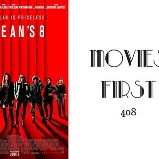 408: Ocean's 8 - Movies First with Alex First