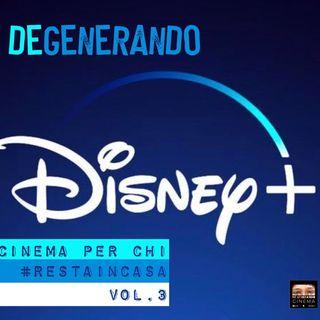 Cinema per chi #RESTAINCASA Vol.3: Disney+