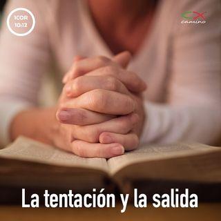 Oración 25 de junio (La tentación y la salida)